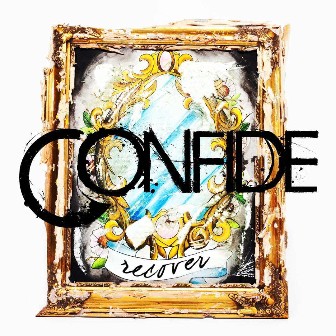 Confide - Recover (2010)