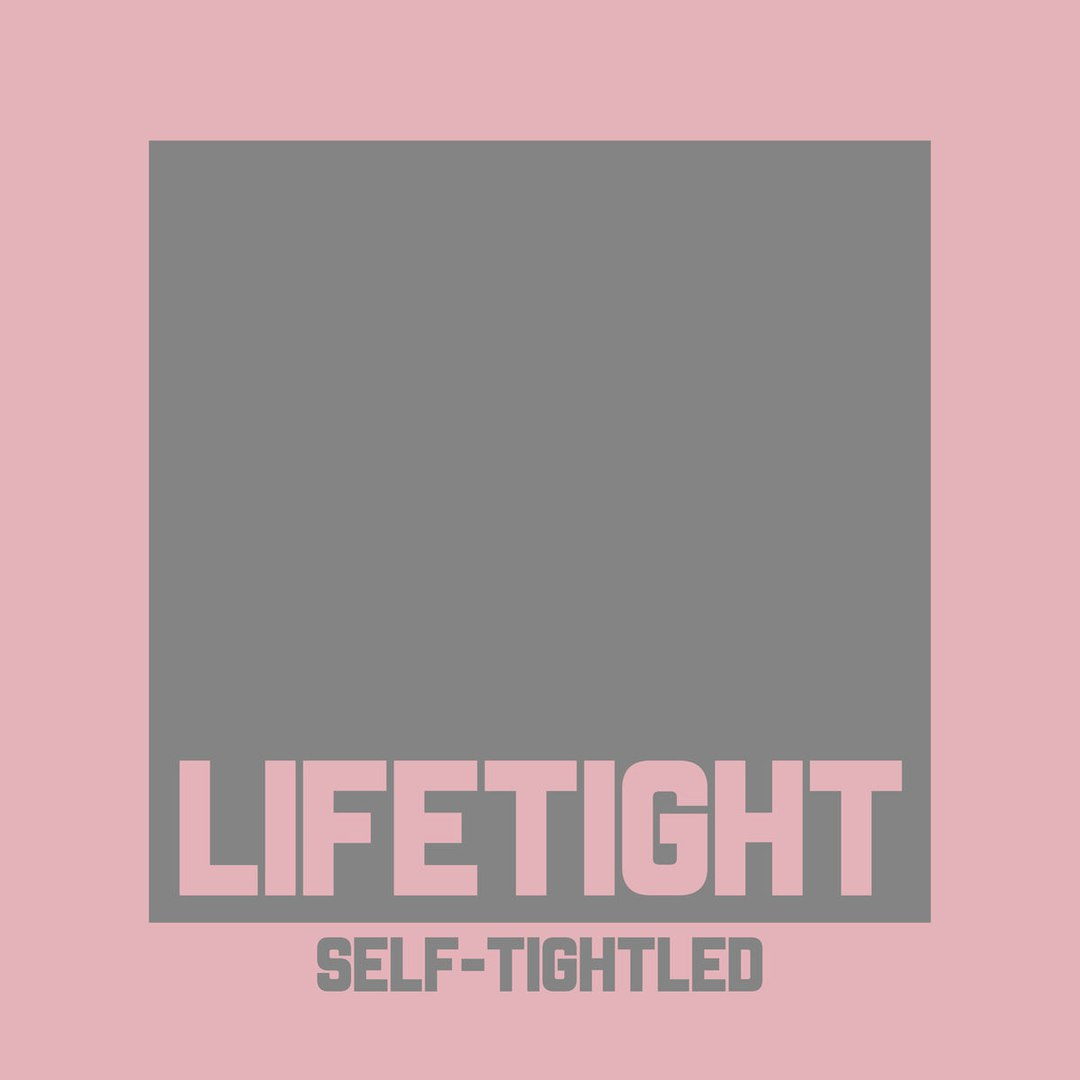 Lifetight - Self-Tightled [EP] (2017)