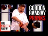 All of Gordon Ramsay's Best Pranks  COMPILATION