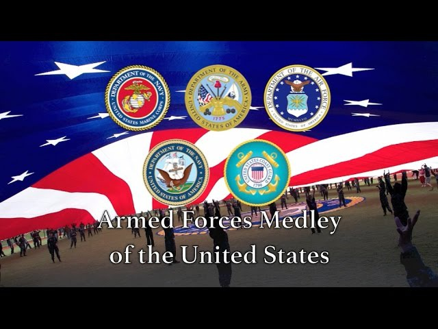 US Military Songs United States Armed Forces Medley