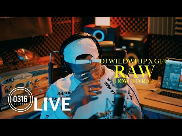 DJ WIldwhip, GFU – RAW (How to RAP) (LIVE)