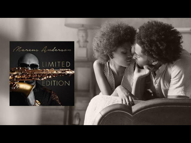 Marcus Anderson ft Brian Culbertson - Understanding [Limited Edition 2017]