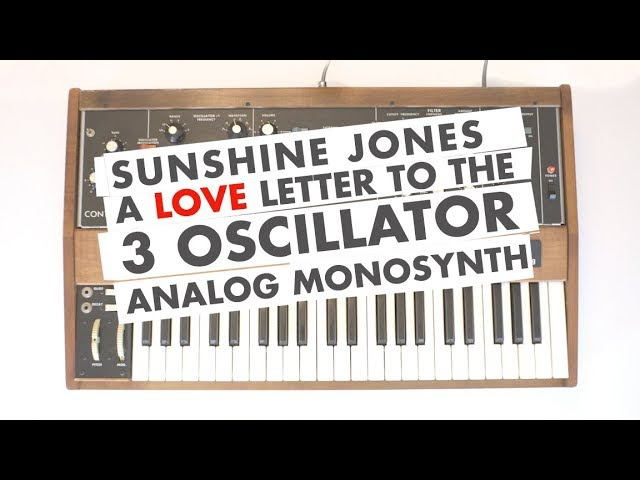 A Love Letter To The 3 Oscillator Analog Monosynth