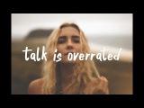 Jeremy Zucker - Talk Is Overrated ft. Blackbear (Lyric Video)