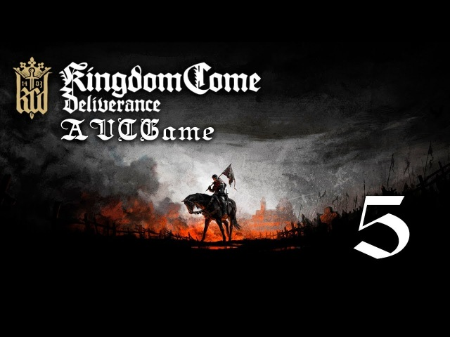 Прохождение Kingdom Come Deliverance 5 - На службе у Радцига