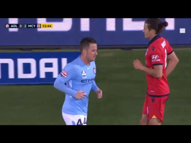 Adelaide United 0:2 Melbourne City ● Australian A League 28/10/2017 ● Second Half