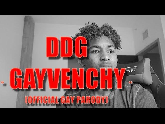 DDG Gayvenchy (GIVENCHY PARODY)