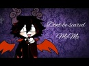 [Bonbon G.P]- Don't be scared (meme)/satanick [for halloween /? :v]Arhe khe? Si XD