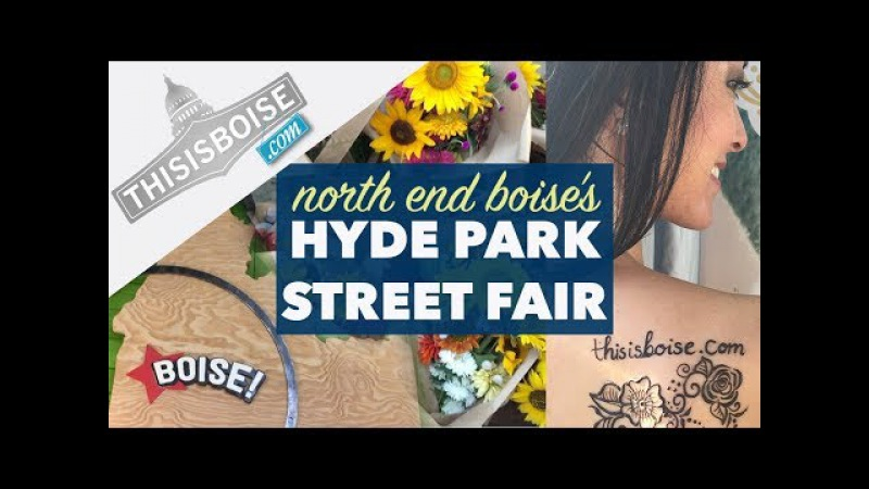 What to do in Boise Idaho | Touring North End Boise, Hyde Park Street Fair at Camel's Back Park