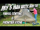 5 Man Arctic Army Tent Fabsil Frontier Stove Hot Tenting 🏕🇬🇧