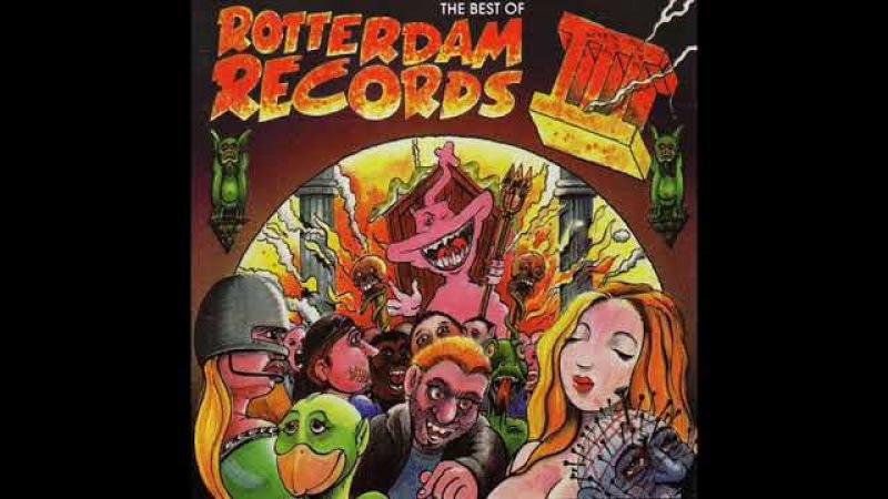 BEST OF ROTTERDAM RECORDS III [FULL ALBUM 7244 MIN] HD HQ HIGH QUALITY 1994