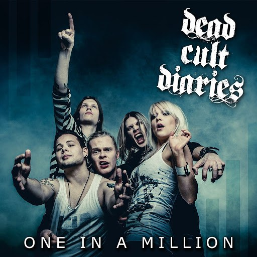 Dead Cult Diaries альбом One In A Million