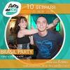 24.02 / BRASIL PARTY / 20:00-23:30