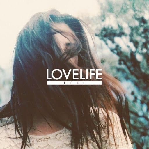Lovelife альбом Feel EP