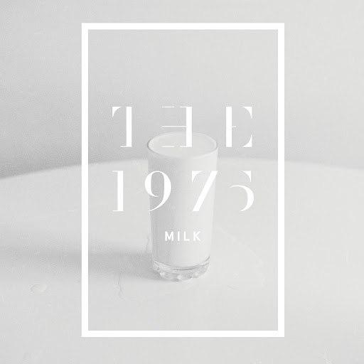 The 1975 альбом Milk