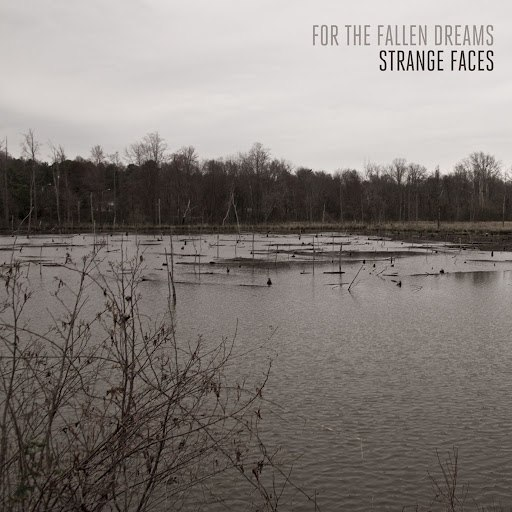 For The Fallen Dreams альбом Strange Faces