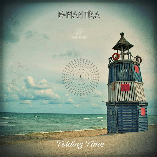 E-Mantra альбом Folding Time