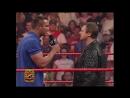 - Randy Bob Orton attack Mick Foley Roddy Piper