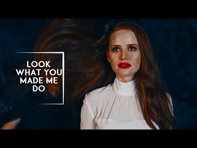 ►Cheryl Blossom | Look What You Made Me Do