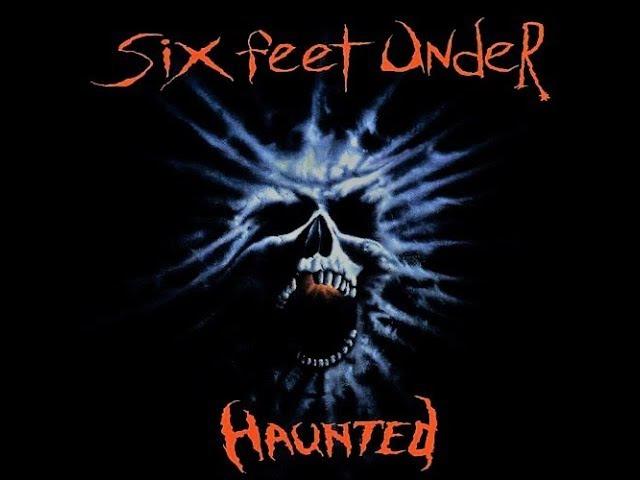 Six Feet Under - Haunted (1995)(Full Album)