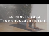 30-Minute Yoga Flow For Shoulder Health With Andrew Sealy