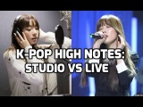K-Pop High Notes Studio Recordings vs Live Performances Female Vocalists