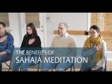 The Benefits of Sahaja Meditation