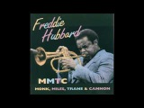 Freddie Hubbard-Monk,Miles,Trane &amp Cannon (Full Album)