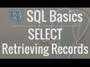 SQL Tutorial for Beginners 4 SELECT Retrieving Records from Your Database