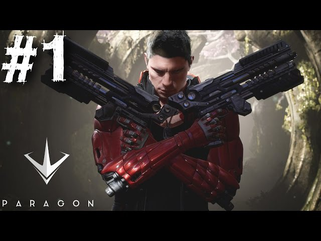 Paragon Gameplay Walkthrough Part 1 Early Access Guide Impression Review 1080p 60 FPS HD