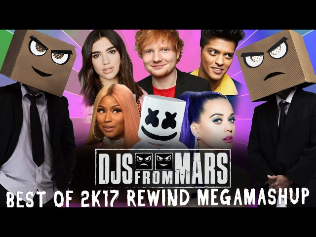 Djs From Mars Best Of 2017 Rewind Megamashup 40 tracks in 5 minutes