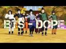 【MMD Naruto Boys】BTS- 「DOPE」