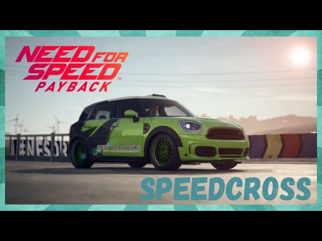 Need For Speed: Payback - SPEEDCROSS