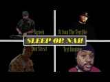 Don Streat &amp Tryf Bindope &amp St Ivan The Terrible - Sleep or Nah (Beat. Sqreeb)