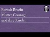 Mutter Courage Und Ihre Kinder von Bertolt Brech H