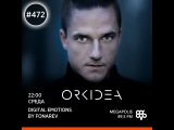 Fonarev - Digital Emotions # 472. Guest mix by Orkidea (Finland)