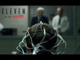 eleven  i'm the monster