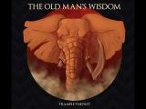 The Old Mans Wisdom - Sit On My Face Mary Jane (lyrics)