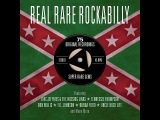 Various Artists - Real Rare Rockabilly - 75 Original Recordings (One Day Music) Full Album