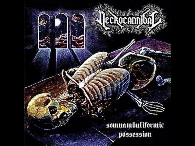 MetalRus.ru (Death Metal). NECROCANNIBAL - Somnambuliformic Possession (1994) [Full Album]