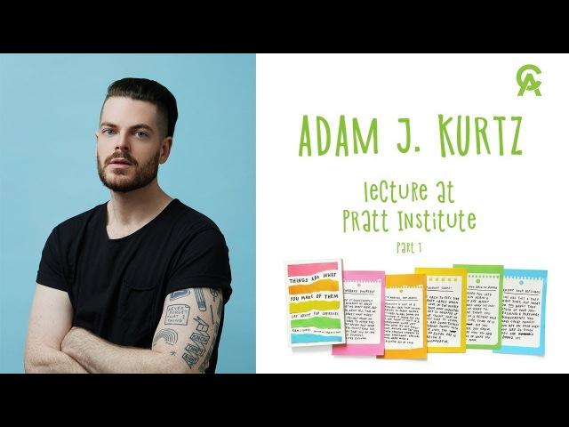 Adam J Kurtz Lecture at Pratt Institute Part 1