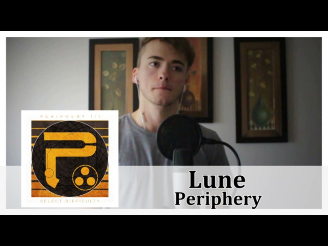 Lune Periphery Vocal Cover by Victor Borba
