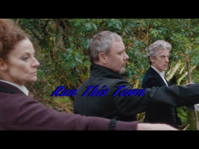 Doctor Who || Missy The Doctor The Master: Run This Town