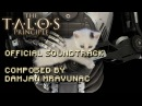 The Talos Principle OST Deluxe Edition without Elohim's voice