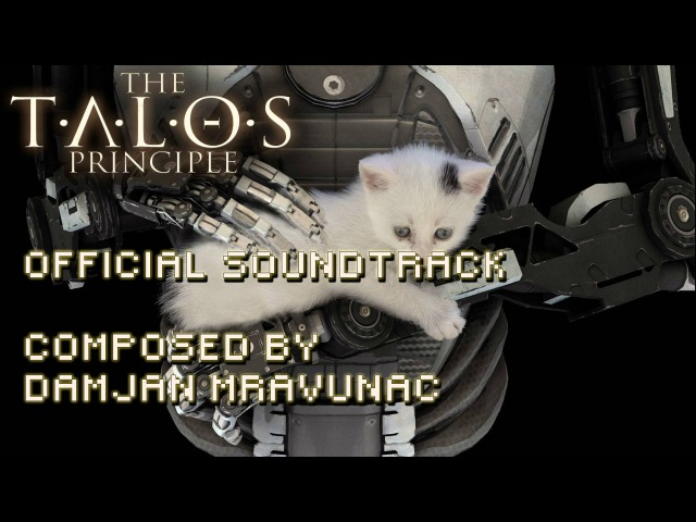 The Talos Principle OST - Deluxe Edition (without Elohims voice)