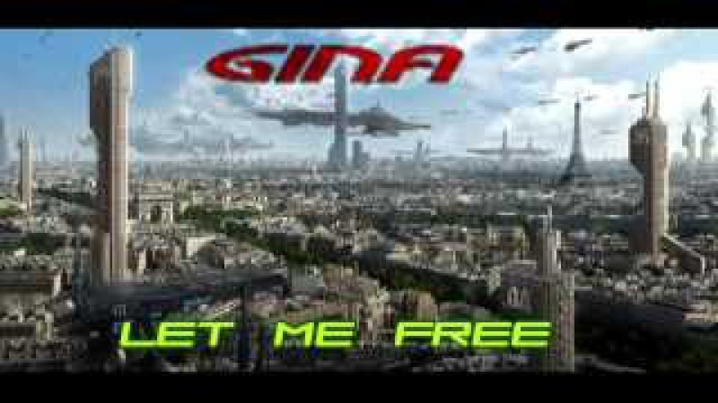 Gina - Let Me Free (Vocoder)