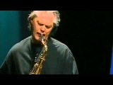 JAN GARBAREK GROUP Storebror og Lillebror Conversation (Bergen 2002, 25, HD)