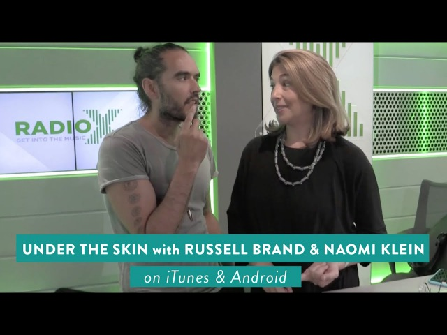 018 Under The Skin with Russell Brand Naomi Klein | Why We Must Kill Our Inner Trump