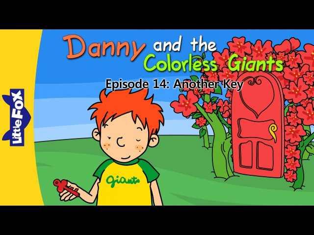 Danny and the Colorless Giants 14: Another Key | Level 4 | By Little Fox