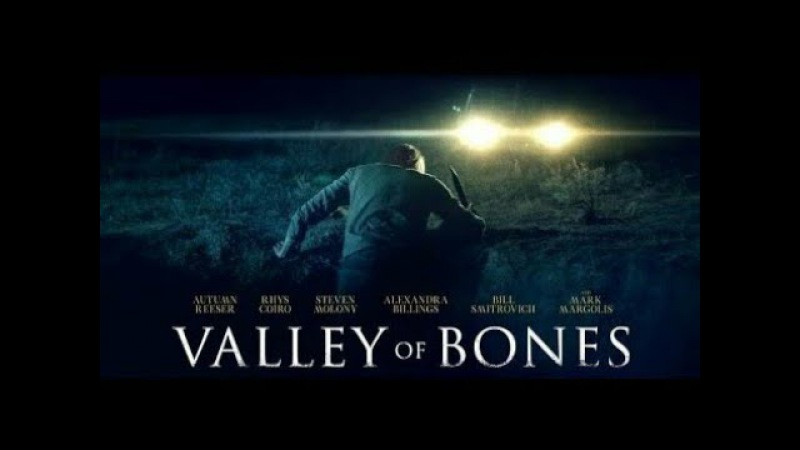 Долина костей (2017) трилер, криминал, ВОСКРЕСЕНЬЕ, кинопоиск, фильмы , выбор, кино, приколы, ржака, топ » Freewka.com - Смотреть онлайн в хорощем качестве